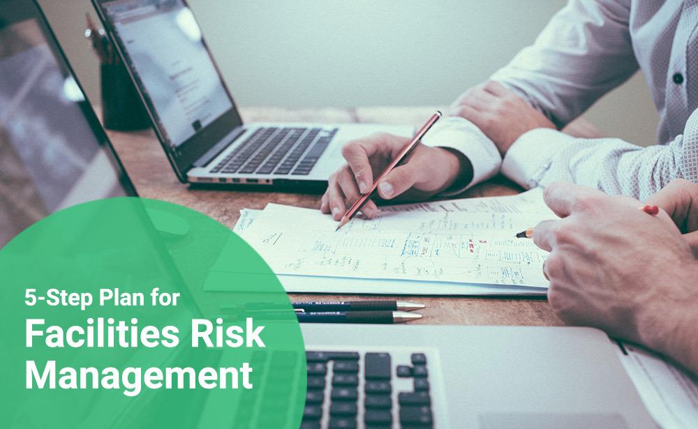 Facilities Risk Management